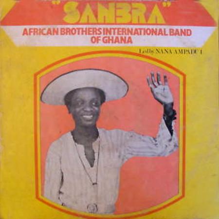 African Brothers International Band Of Ghana – Sanbra 70s GHANA Highlife Music ALBUM