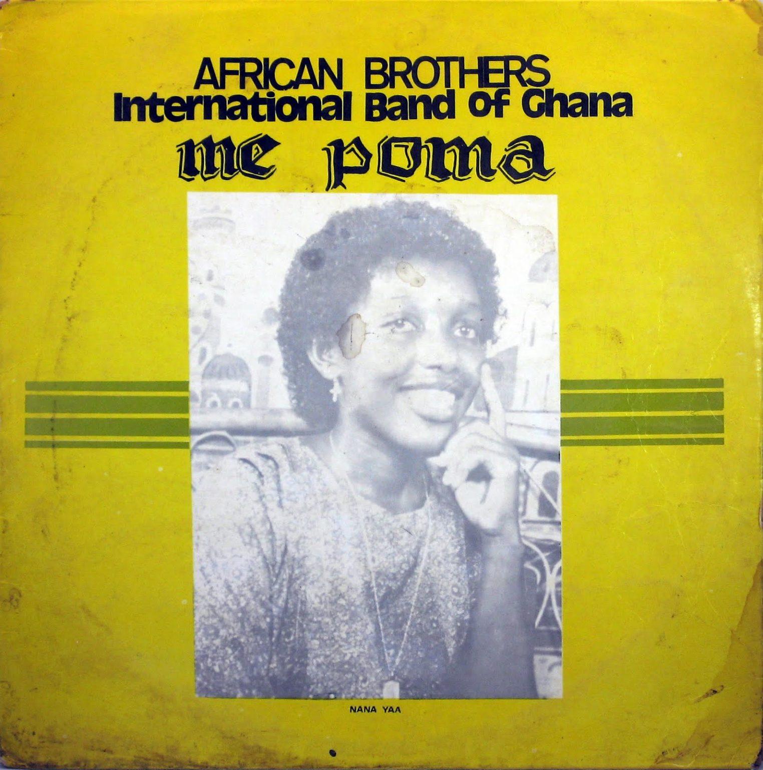 African Brothers International – Me Poma 80s GHANA Highlife Folk Music ALBUM