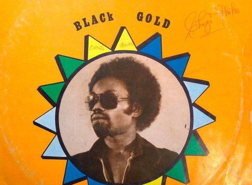 Black Gold – Be My Girl 70s NIGERIAN Funk Reggae Soul Music ALBUM