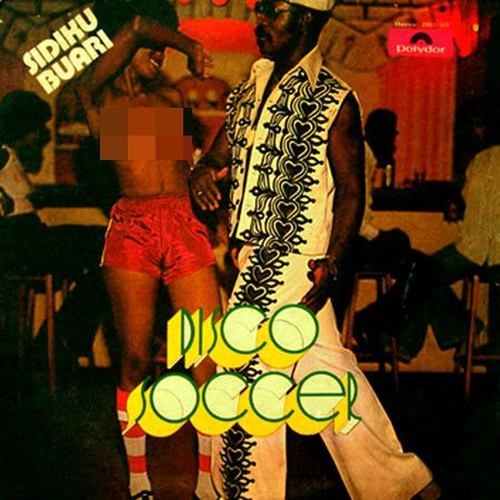 Sidiku Buari – Disco Soccer 70s NIGERIAN Funk Disco Synth Soul Pop Music ALBUM