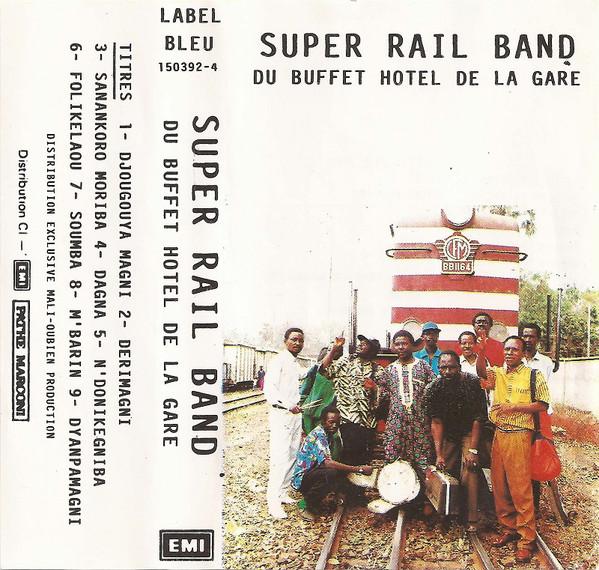 Super Rail Band Du Buffet Hotel De La Gare – Djougouya Magni MALI Folk African Music ALBUM