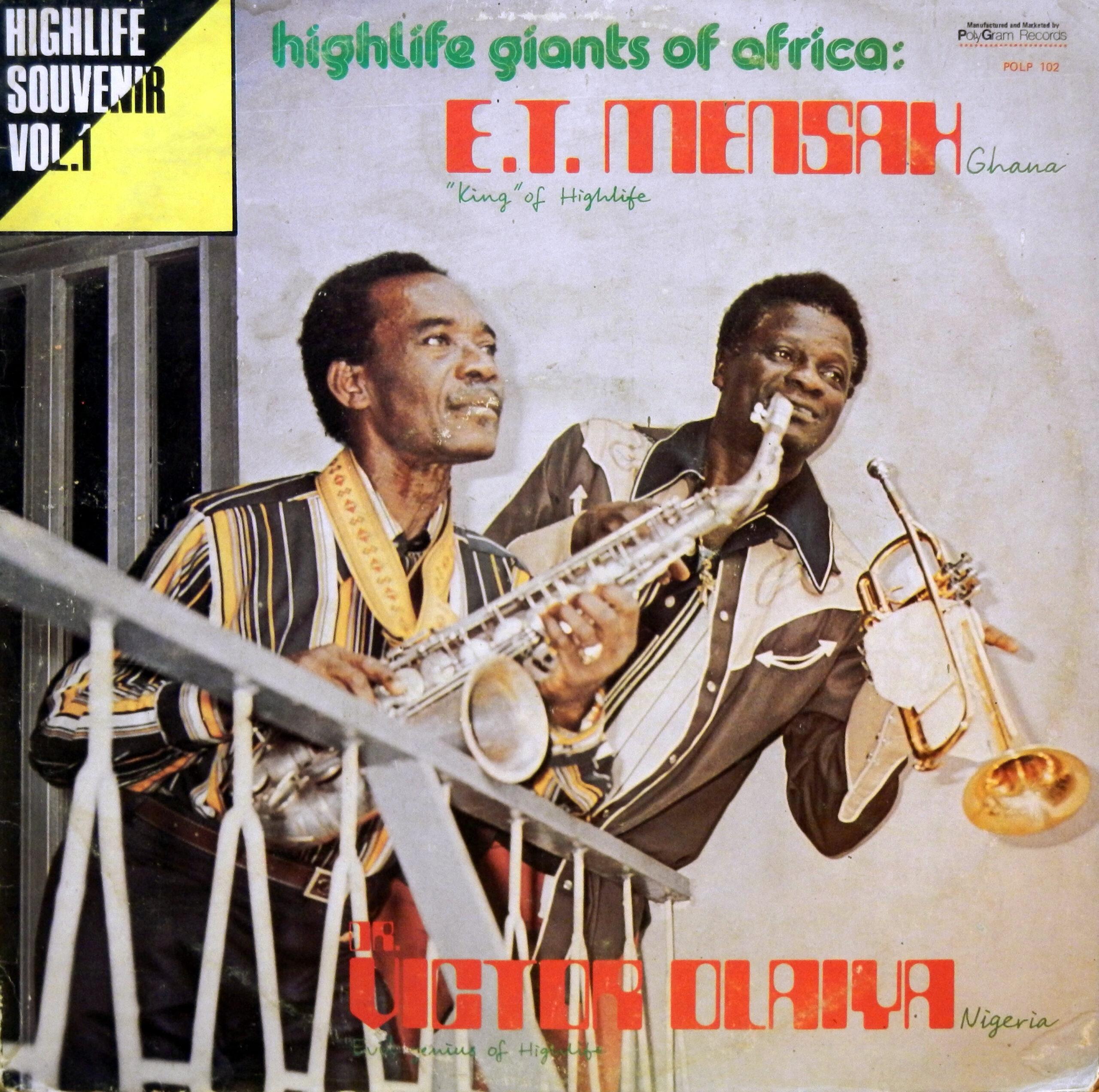 E.T. Mensah / Dr. Victor Olaiya & The International All Stars Band – Highlife Giants Of Africa – Highlife Souvenir Vol. 1 70s GHANA Music ALBUM