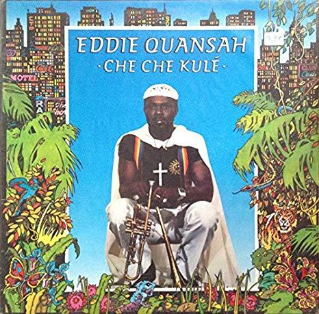 Ediie Quansah – Che Che Cule 70s NIGERIAN Afrobeat Funk Soul Music ALBUM