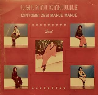 Izintombi Zesi Manje Manje – Umuntu Othulile 70s SOUTH AFRICAN Soul Girl Group Mbaquanga Music ALBUM