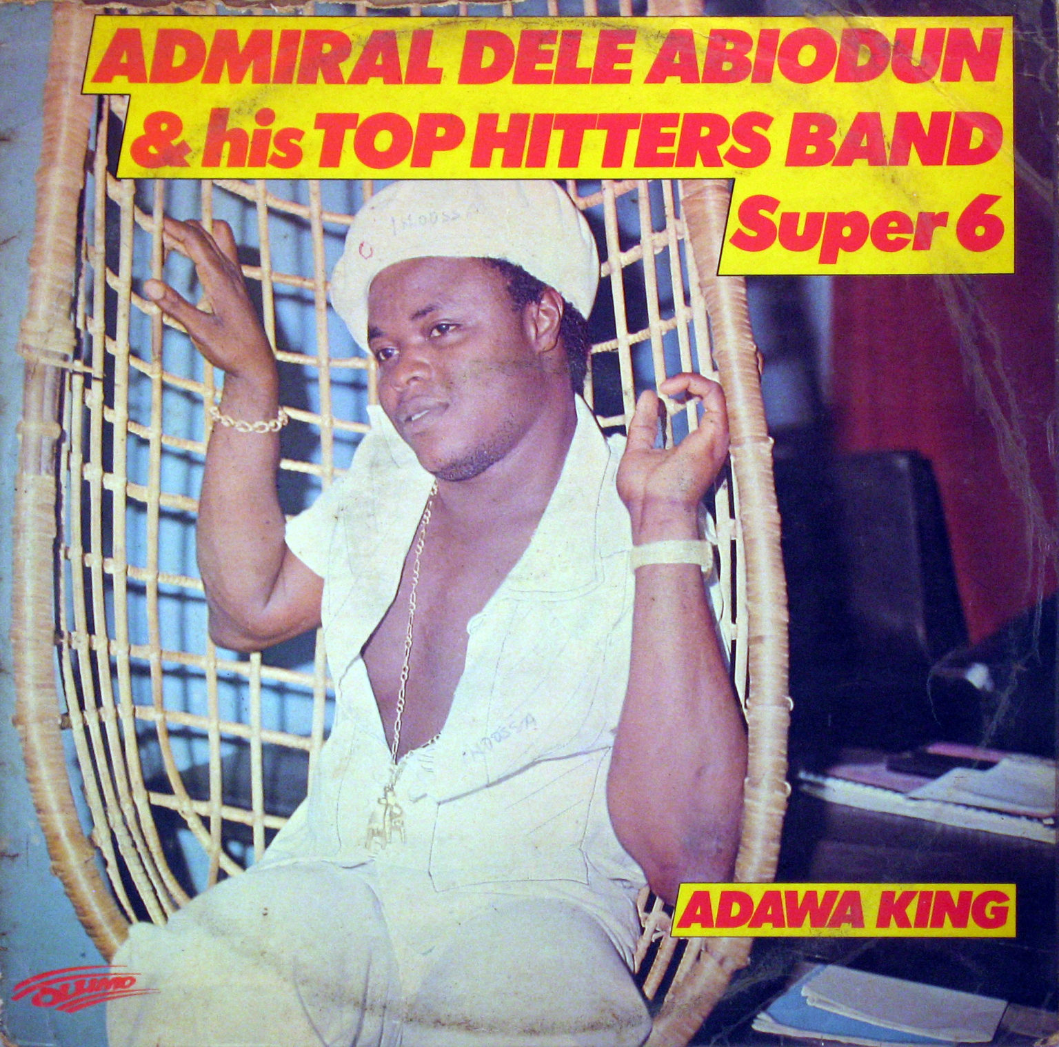 Admiral Dele Abiodun & His Top Hitters Band – Super 6 – Adawa King 70s NIGERIAN Juju Music ALBUM