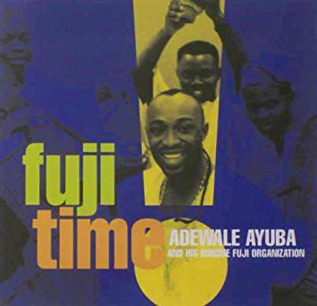 Adewale Ajuba – Fuji Time NIGERIAN Fuji Highlife Music ALBUM
