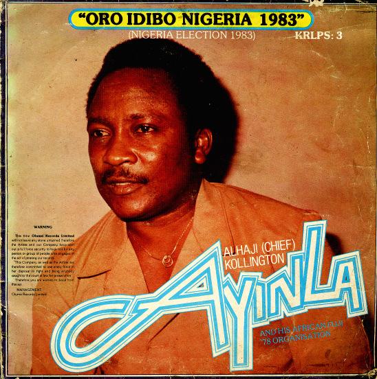 Alhaji (Chief) Kollington Ayinla And His African FuJi '78 Organization – Oro Idibo Nigeria 1983 80s NIGERIAN Juju Music ALBUM