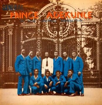 General Prince Adekunle And His Western State Brothers – In The United Kingdom 80s NIGERIAN Juju Music ALBUM