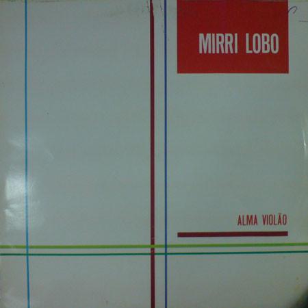 Mirri Lobo – Alma Violao 80s CAPE VERDE Latin Folk Music ALBUM