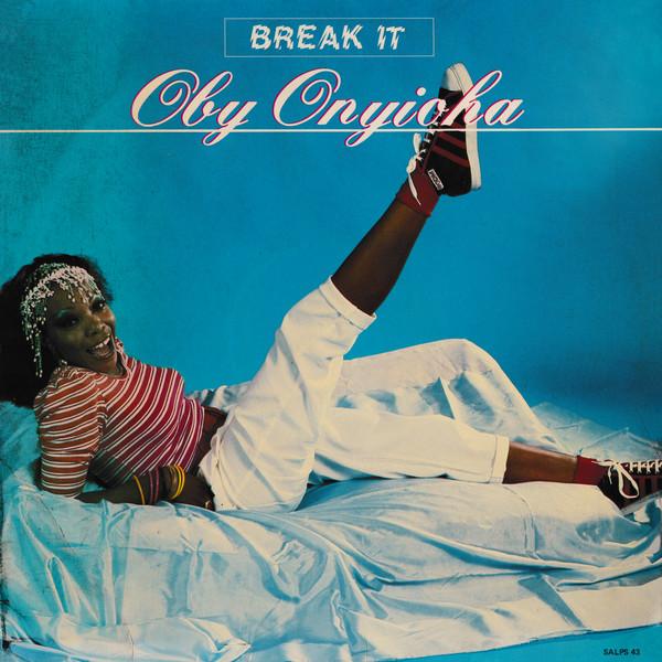 Oby Onyioha – Break It 80s NIGERIAN Synth-Pop Electro Funk Disco Soul Music ALBUM