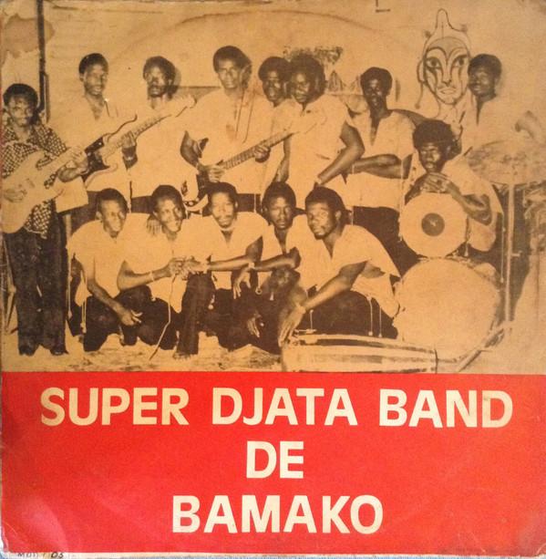Super Djata Band De Bamako – Authentique 80 MALI Folk Mande Bambara Music ALBUM