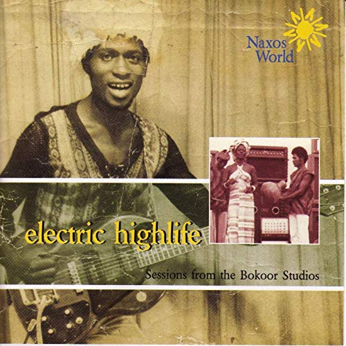 Various – Electric Highlife : Sessions From The Bokoor Studios 70s GHANA Highlife Folk Music Compilation