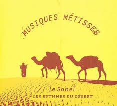 Various – Musiques Metisses – Le Sahel (Les Rythmes De Desert) Music Album Compilation