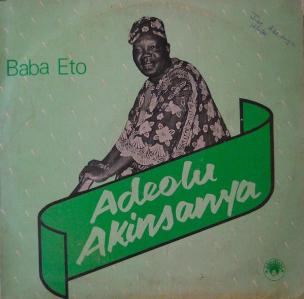 Adeolu Akinsanya – Baba Eto 70s NIGERIAN Highlife Music ALBUM