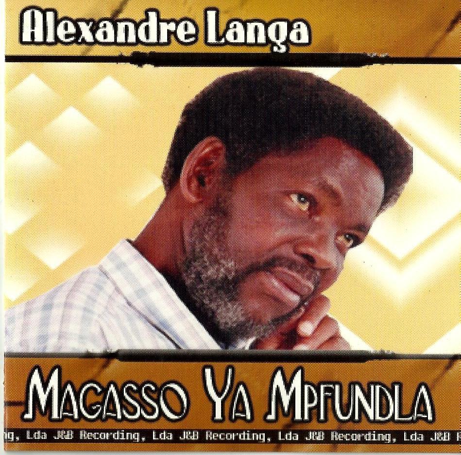 Alexandre Langa – Magasso Ya Mpfundla MOZAMBIQUE Folk Music ALBUM