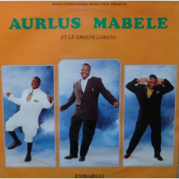 Aurlus Mabele Et Le Groupe Loketo – Embargo CONGO Soukous Zouk Music ALBUM