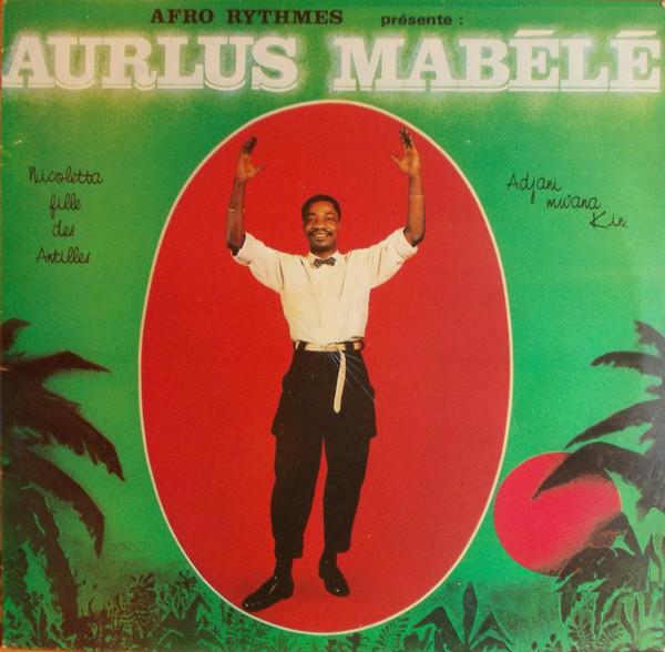 Aurlus Mabele – Nicoletta Fille Des Antilles 80s CONGO Soukous Music ALBUM