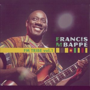 Francis Mbappe – FM Tribe Vol. 1 CAMEROON Fusion Jazz Music ALBUM