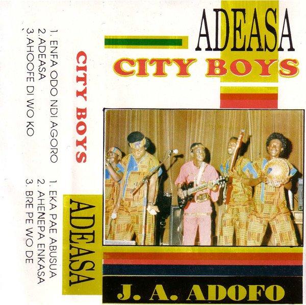 J. A. Adofo & City Boys – Adeasa 80s GHANA Highlife Music ALBUM