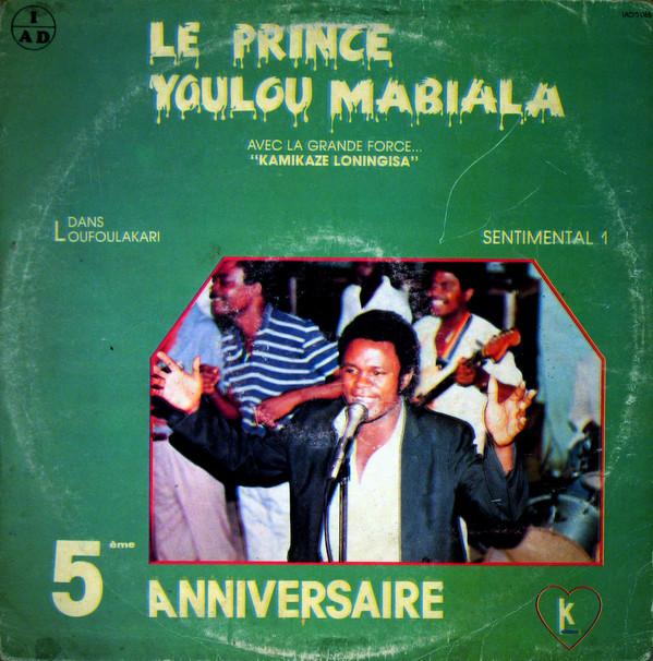 Le Prince Youlou Mabiala Avec La Grande Force…Kamikaze Loningisa – Sentimental 1 – 80s CONGO Soukous Music ALBUM