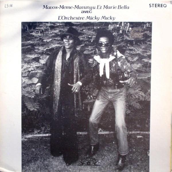 Marie Bella Et Mavos-Meme-Mavungu Avec L'Orchestre Micky-Micky – Untitled CONGO Soukous Music ALBUM