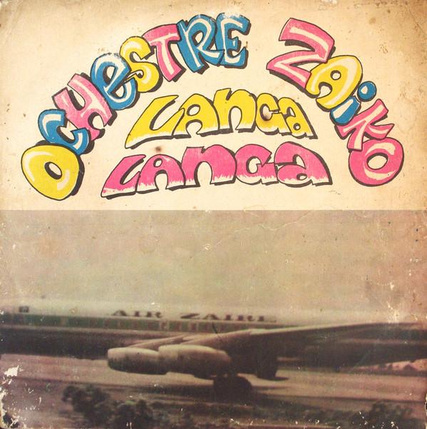 Orchestre Zaiko Langa Langa – Plaisir De L'Ouest Afrique Vol. 1 70s CONGO Rumba Folk Music ALBUM