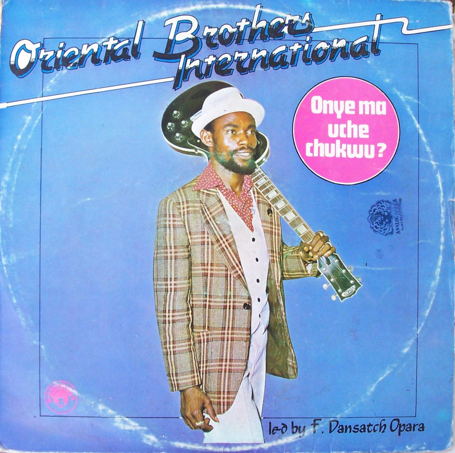 Oriental Brothers International – Onye Ma Uche Chukwu 70s NIGERIAN Highlife Music ALBUM