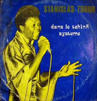 Stanislas Tohon – Dans Le Tchink System 70s BENIN Funk Afrobeat Music ALBUM