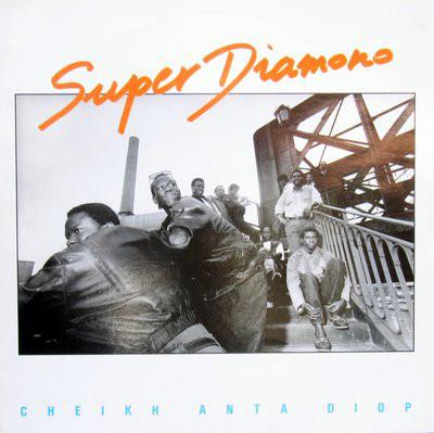 Super Diamono – Cheikh Anta Diop 80s SENEGAL Folk Music ALBUM