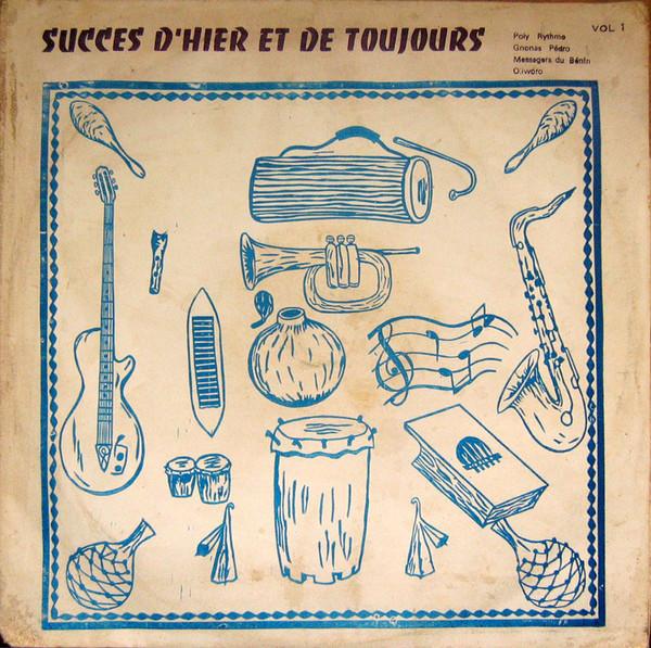 Various – Success D'Hier Et De Toujours Vol.1 70s BENIN Funk Soul Afrobeat Music ALBUM Compilation