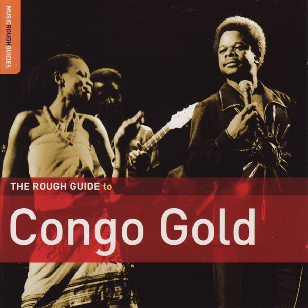 Various – The Rough Guide To Congo Gold – Latin Rumba Soukous Music ALBUM Compilation