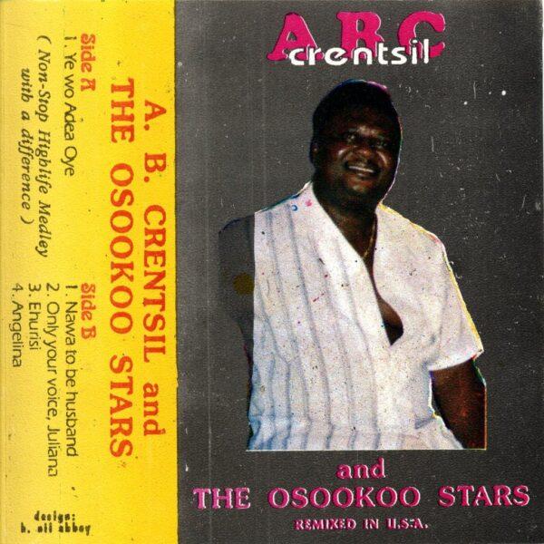 A.B. Crentsil And The Osookoo Stars – 70s GHANA Highlife Music ALBUM