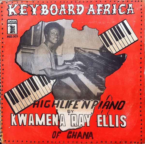 Kwamena Ray Ellis Of Ghana – Keyboard Africa – Highlife 'N' Piano 70s African Folk World Jazz Music Album
