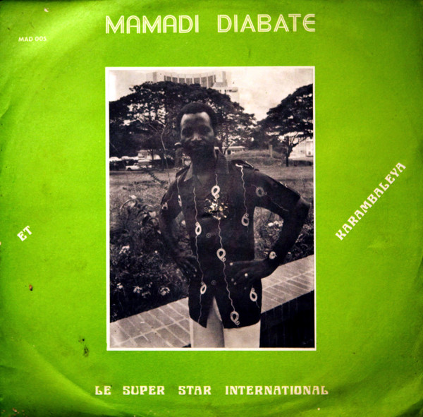 Mamadi Diabate Et Le Super Star International – Karambaleya Vol 1 70s MALI African Folk World Music