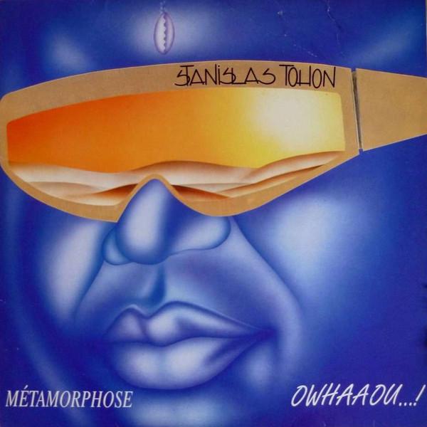 Stanislas Tohon – Metamorphose  – Owhaaou…! 80s BENIN Electronic Funk Soul Jazz Music ALBUM