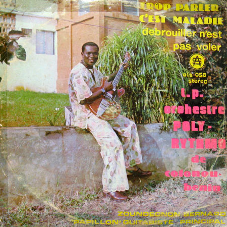 T.P. Orchestre Poly-Rythmo De Cotonou – Trop Parler C'Est Maladie 70s BENIN Latin Music ALBUM