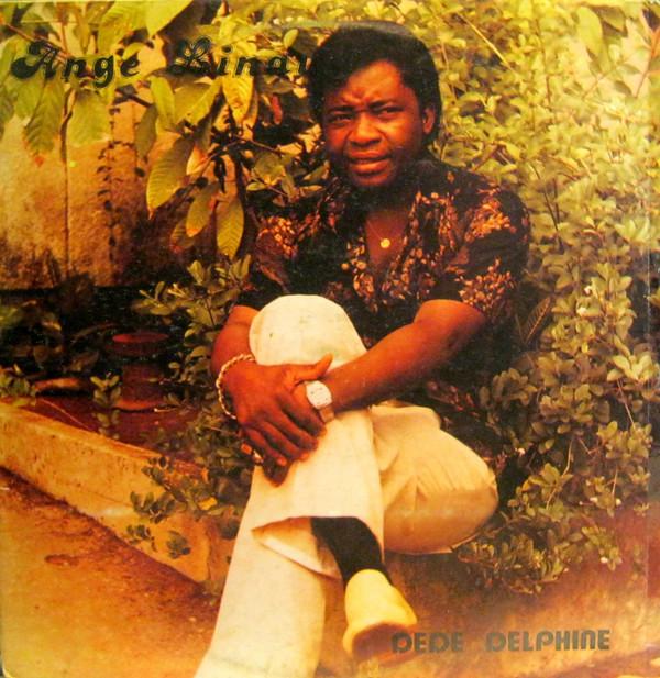 Ange Linaud – Dede Delphine : 70s CONGO African Rumba Soukous Folk FULL Album Music Artist