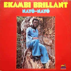 Ekambi Brillant – ST : 70s CAMEROON Disco Afrobeat Funk Soul Pop Jazz FULL Album Music