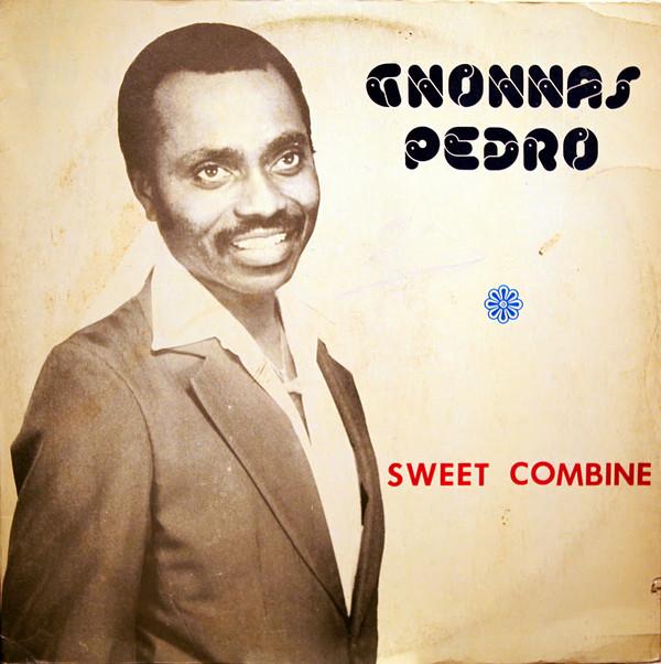 Gnonnas Pedro – Sweet Combine – 70s BENIN Afrocuban Latin Afrobeat Highlife Soul Music FULL Album