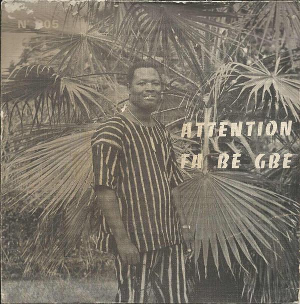 "Hountondji Nestor Dit Yeba-Yemon Et Les Vol-Cans –Attention / Fa Bè Gbè 70s BENIN HIghlife Folk 7"" E.P"
