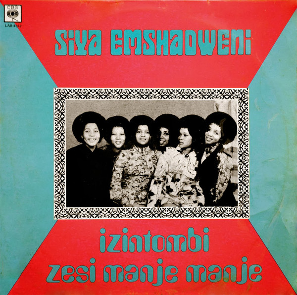 Izintombi Zesi Manje Manje – Siya Emshadweni – 70s SOUTH AFRICAN Folk Gospel Christian Highlife Album