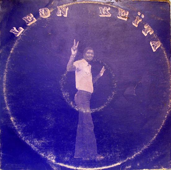 Leon Keïta – ST : 70s MALIAN Funk Soul Folk Highlife West African Music Songs FULL Album LP