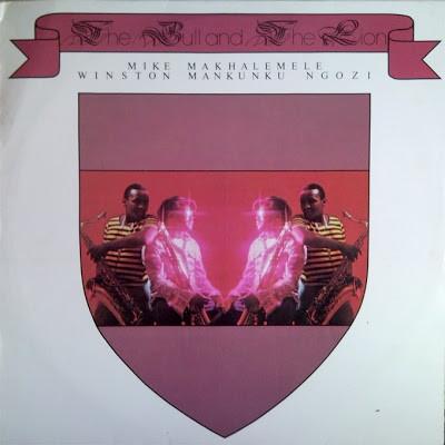 Mike Makhalemele & Winston Mankunku Ngozi – The Bull And The Lion 70's SOUTH AFRICAN Cape Jazz FULL Music Album