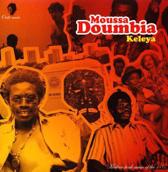 Moussa Doumbia – Keleya : 70s MALI AfroFunk Soul Boogie Afrobeat Folk Music FULL Album WEST AFRICA