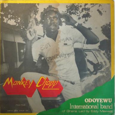Odoyewu International Band Of Ghana – Monkey Chop – 80s GHANAIAN Highlife Afrofunk Soul Folk Music Album