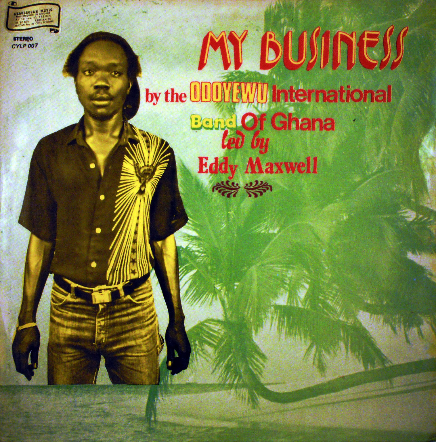 Odoyewu International Band Of Ghana – My Business : 80s GHANA Highlife Afrobeat Folk Music ALBUM
