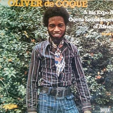 Oliver De Coque & His Expo 76 Ogene Sound Super Of Africa – Mark 2 NIGERIAN Soukous Highlife Album