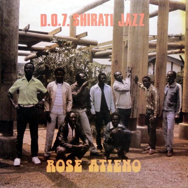 D.O.7. Shirati Jazz – Rose Atieno – 70's KENYAN Highlife Afro Folk Soul Latin FULL Album D.O. Misiani
