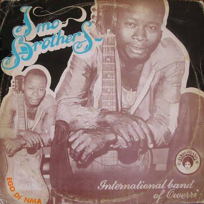 Imo Brothers International Band Of Owerri – Ego Di Nma : 70s Highlife Nigerian Folk Afro Album Songs