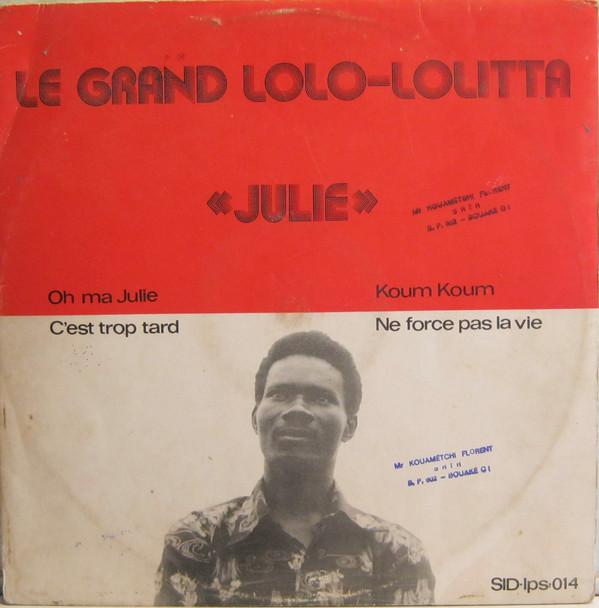 Le Grand Lolo Lolitta – Julie : 70s CONGOLESE Highlife Soukous Folk Music FULL Album Songs